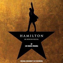 Hamilton Original Broadway Cast Recording Explicit Version