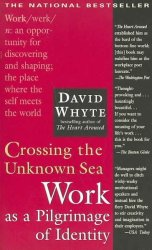 Crossing The Unknown Sea - David Whyte Paperback