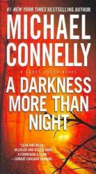 A Darkness More Than Night - Michael Connelly Paperback