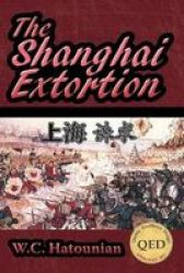 The Shanghai Extortion Paperback