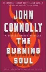 The Burning Soul - A Charlie Parker Thriller Paperback