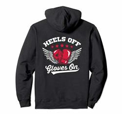 Heels Off Gloves On Boxing For Her Pullover Hoodie