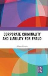 Corporate Criminality And Liability For Fraud Hardcover