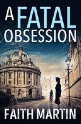 A Fatal Obsession Paperback Edition