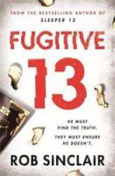 Fugitive 13 Paperback