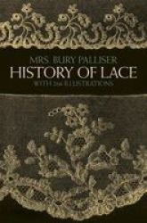 The History Of Lace Paperback New Edition