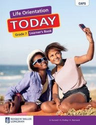 Life Orientation Today - Grade 7 Learner&#39 S Book paperback