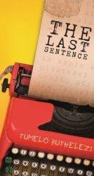 Last Sentence - Tumelo Buthelezi