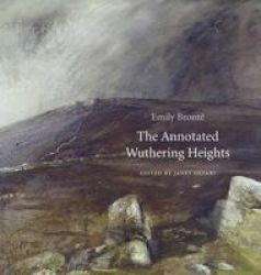 The Annotated Wuthering Heights Hardcover Annotated Edition