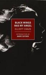 Black Wings Has My Angel Paperback
