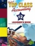 Top Class Caps Accounting Grade 12 Learner's Book