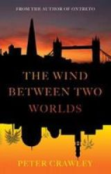 The Wind Between Two Worlds Paperback