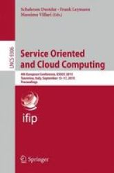 Service Oriented And Cloud Computing - 4TH European Conference Esocc 2015 Taormina Italy September 15-17 2015 Proceedings Paperb