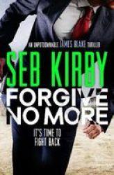 Forgive No More Paperback