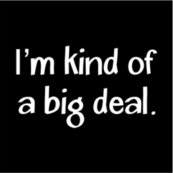 I'm Kind Of A Big Deal Long Sleeve T-Shirt Black