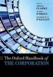 The Oxford Handbook Of The Corporation Hardcover