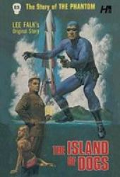 The Phantom The Complete Avon Volume 13 The Island Of Dogs - Lee Falk Paperback