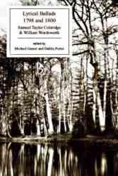 Lyrical Ballads 1798 And 1800 - William Wordsworth Paperback