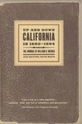 Up and Down California in 1860-64