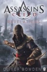 Revelations - Assassin& 39 S Creed Book 4 Paperback 4 Ed