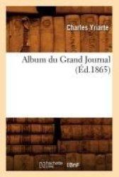 Album Du Grand Journal ED.1865 French Paperback 1865