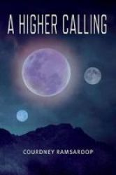 A Higher Calling Paperback