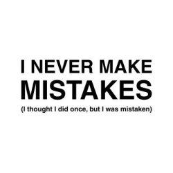 Never I Make Mistakes Long Sleeve T-Shirt White