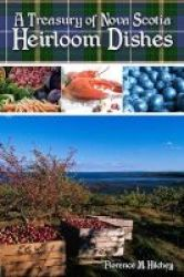 Treasury Of Nova Scotia Heirloom Dishes Spiral Bound 3rd