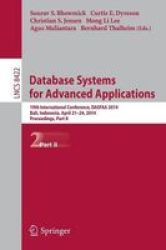 Database Systems For Advanced Applications: 19TH International Conference Dasfaa 2014 Bali Indonesia April 21-24 2014. Proceedin