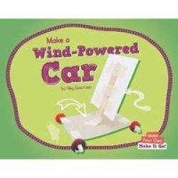 Make A Wind-powered Car Hardcover