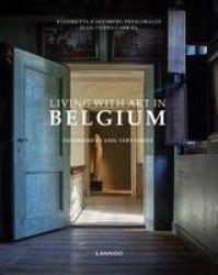 Living With Art In Belgium Hardcover