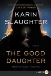The Good Daughter Large Print Paperback Large Type Large Print Edition