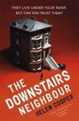 The Downstairs Neighbour Paperback