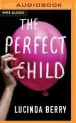 The Perfect Child MP3 Format Cd Unabridged