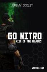 Go Nitro - Rise Of The Blades Paperback