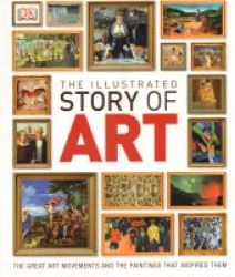 The Illustrated Story Of Art Hardcover