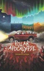 Polar Apocalypse Paperback