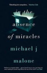 In The Absence Of Miracles Paperback