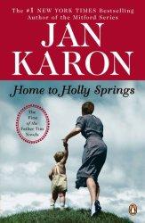 Home To Holly Springs - Jan Karon Paperback