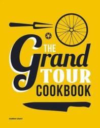 The Grand Tour Cookbook Hardcover