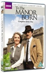 The To Manor Born: Complete Series 1