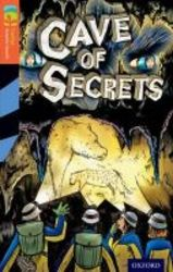 Oxford Reading Tree Treetops Graphic Novels: Level 13: Cave Of Secrets paperback