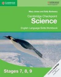 Cambridge Checkpoint Science English Language Skills Workbook Stages 7 8 9  Paperback | R381 00 | Educational | PriceCheck SA