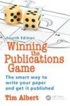 Winning The Publications Game - The Smart Way To Write Your Research Paper And Get It Published Paperback 4th Revised Edition