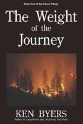 The Weight Of The Journey - Book One Of The Cloud Trilogy Paperback