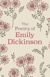The Poetry Of Emily Dickinson - Slip-cased Edition Hardcover