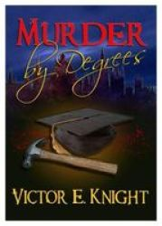 Murder By Degrees Paperback
