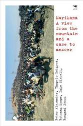 Marikana - A View From The Mountain And A Case To Answer paperback