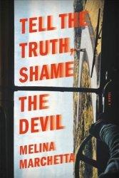 Tell The Truth Shame The Devil Paperback