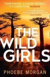 The Wild Girls Paperback